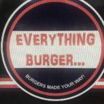 Everything Burger Marietta, Georgia